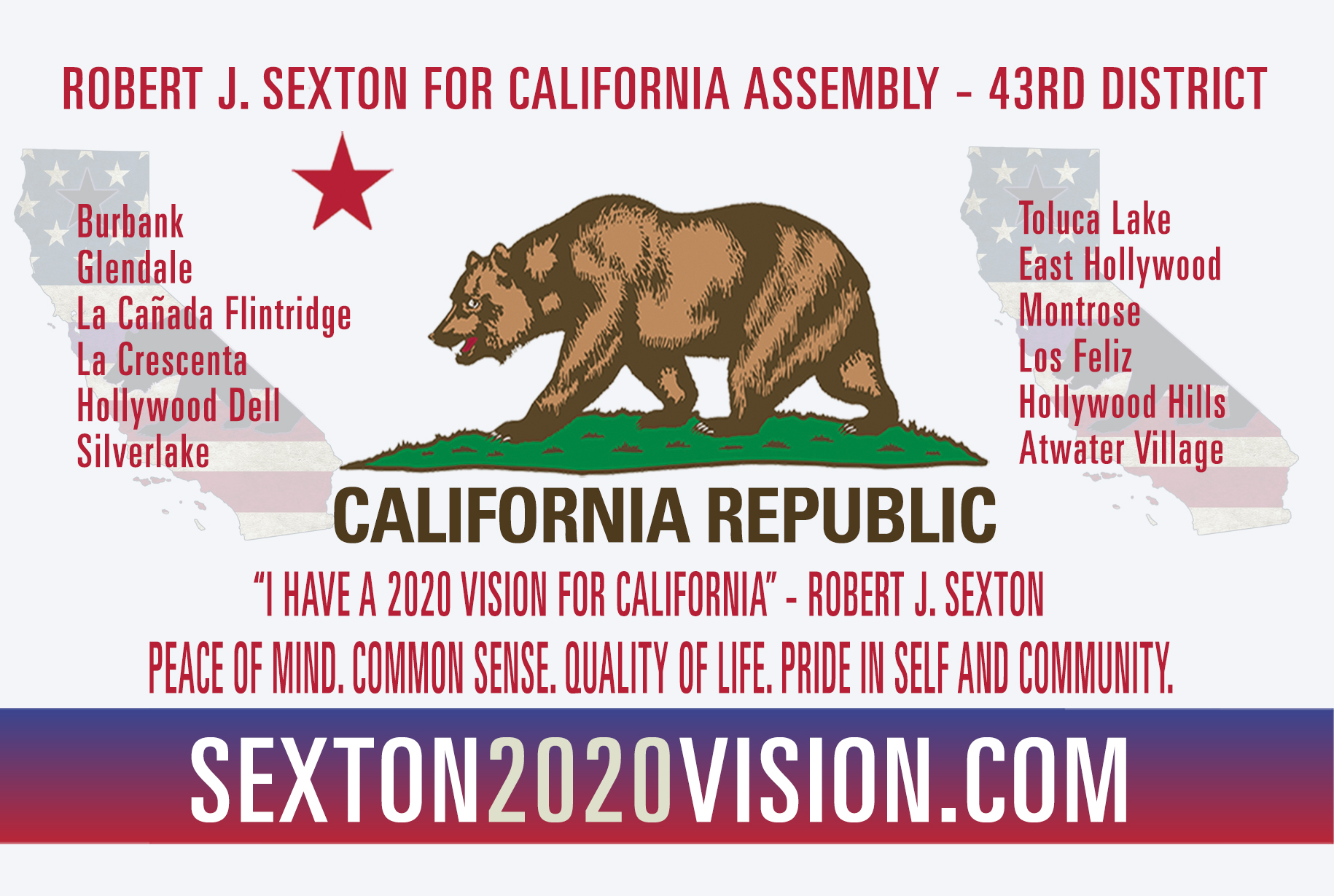 Robert J. Sexton for California State Assembly